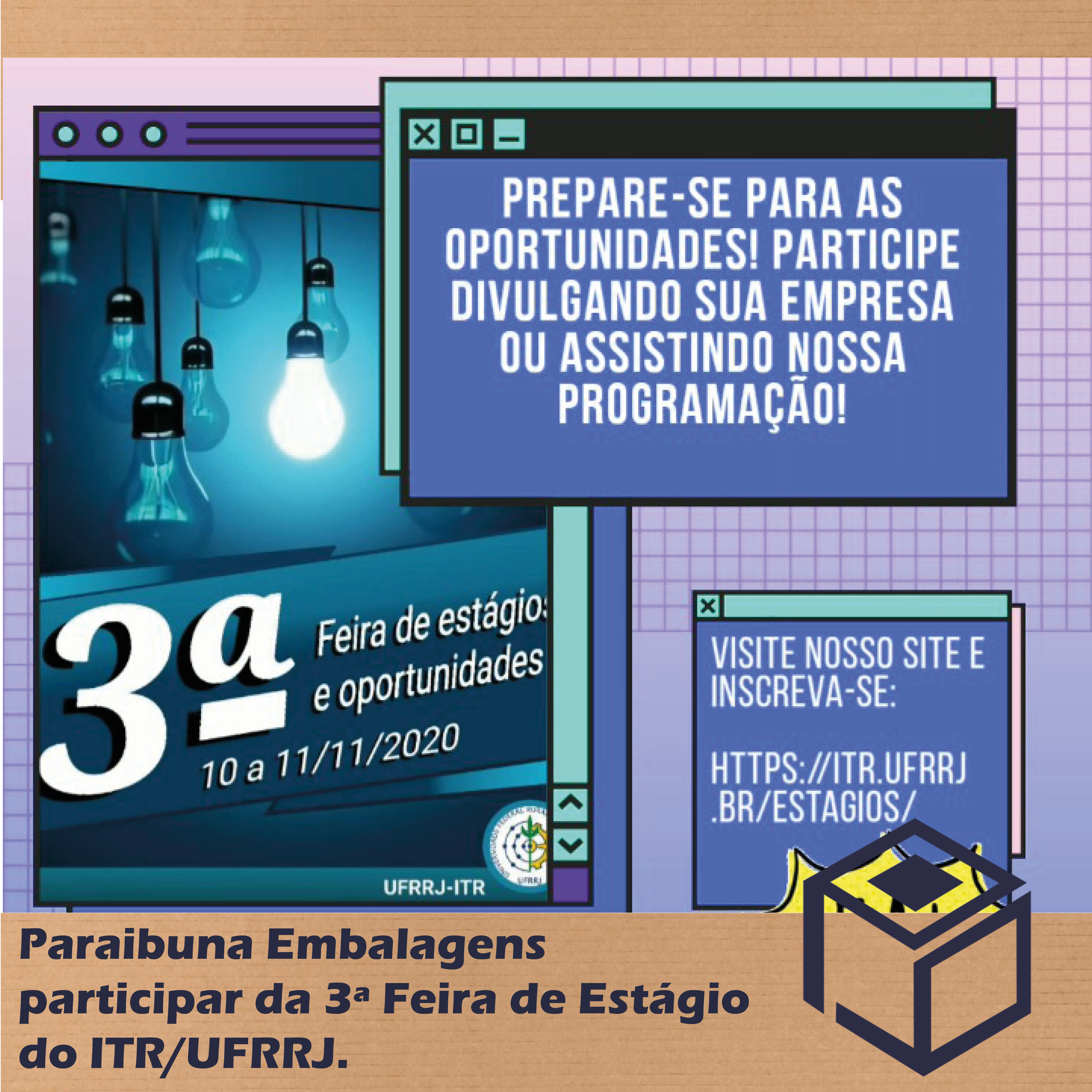 PARAIBUNA EMBALAGENS PARTICIPA DE FEIRA DE ESTÁGIO