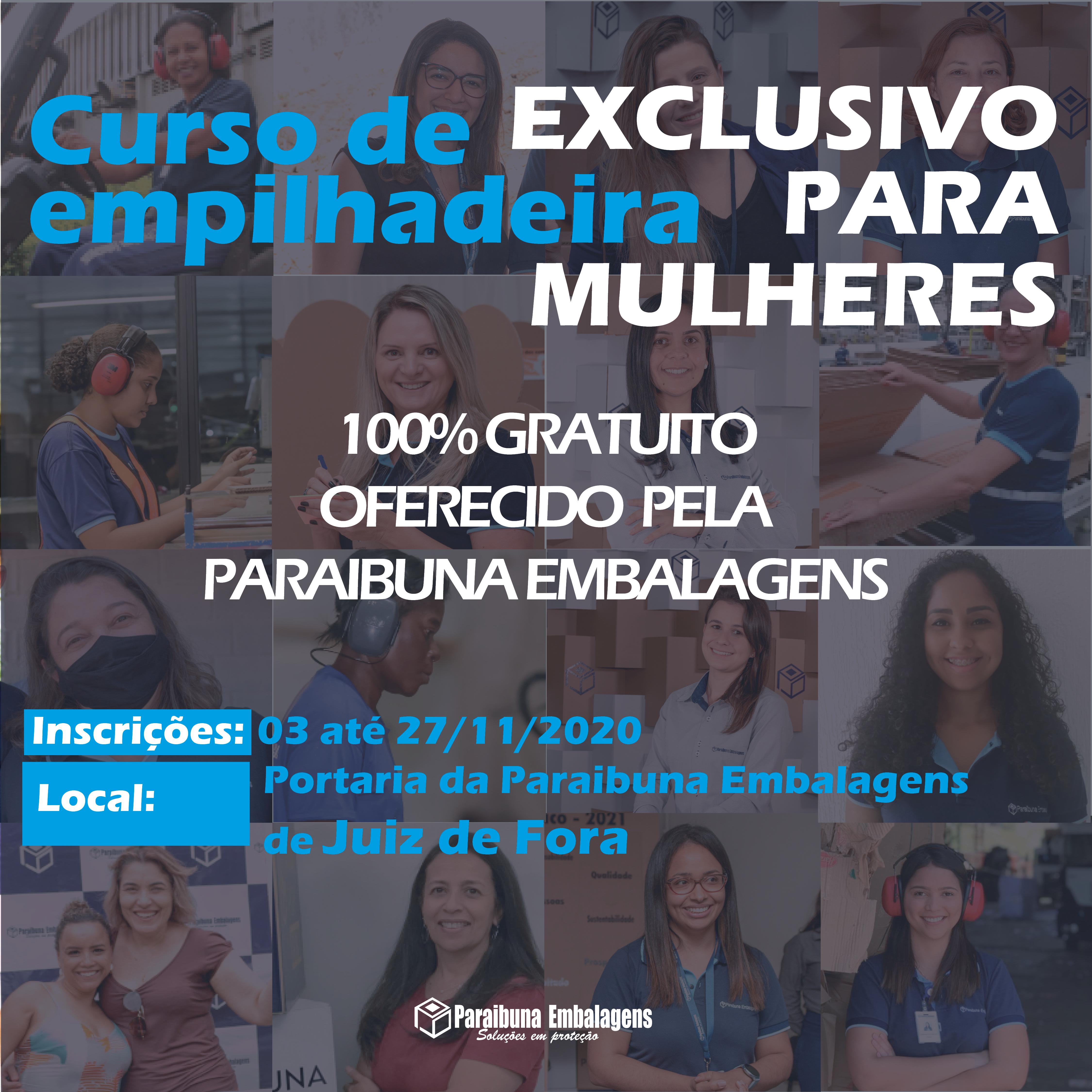 A Paraibuna Embalagens oferece curso de empilhadeira, EXCLUSIVO para MULHERES, 100% Gratuito, moradoras de JUIZ DE FORA!