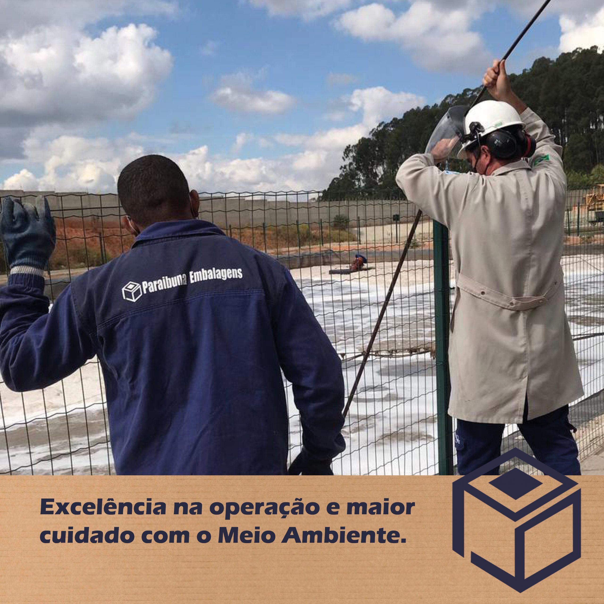 Excelência na operação e maior cuidado com o Meio Ambiente.